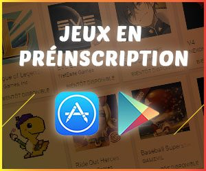 jeux mobile en préinscription