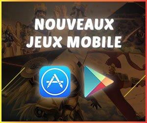 Nouveaux jeux mobile sur Android et iOS