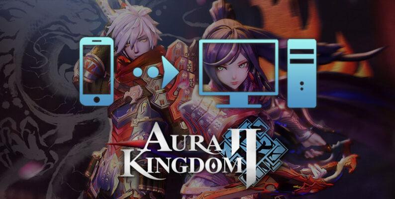 comment jouer à aura kingdom 2 sur pc ou mac