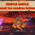 guide cendres brûlantes hustle castle