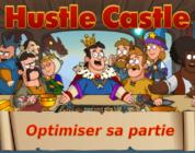 10 astuces sur Hustle Castle