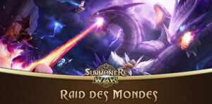 guide raid des mondes summoners war