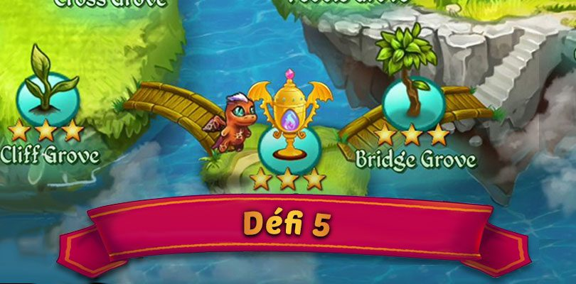 Guide défi 5 Merge Dragons : Lone Grove