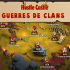 guerres de clans hustle castle