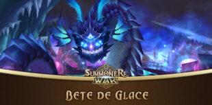 guide bête de glace summoners war