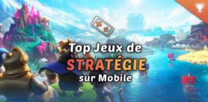 top 10 : meilleurs jeux mobile stratégie