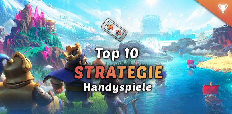 Top 10 Strategiespiele