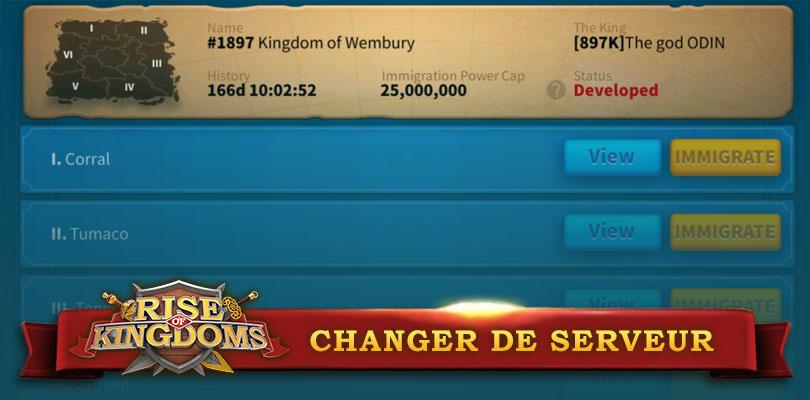 changer de serveur dans rise of kingdoms