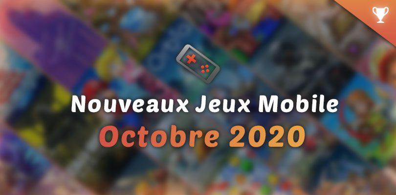 nouveaux jeux mobile octobre 2020