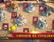 Choisir sa civilisation Rise of Kingdoms