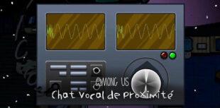 chat vocal Among Us de proximité