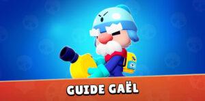 Guide Brawl Stars Gael - image une