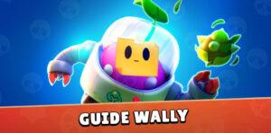 Guide Brawl Stars Wally - image une