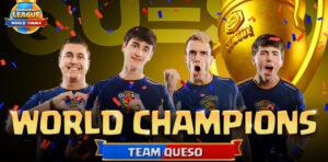 Team Queso champions du monde Clash Royale