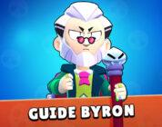 Guide Brawl Stars Byron - Une