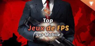 Meilleurs FPS Mobile Android et iOS