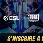 ESL Open Inscription PUBG Mobile