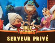 Serveur privé Idle Heroes