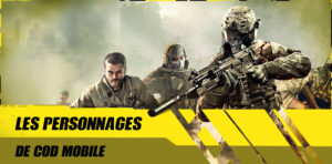 Les personnages de Call of Duty Mobile