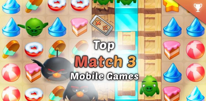 Best match-3 mobile Android iOS