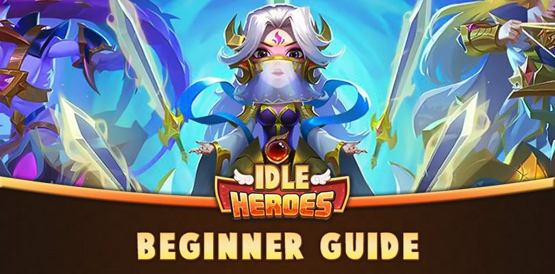 Idle Heroes guide to getting started