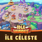 Ile Céleste Idle Heroes