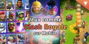 Jeux comme Clash Royale