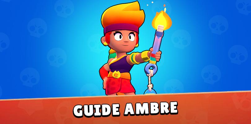 Guide Ambre Brawl Stars