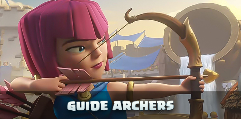Guide archer Clash of Clans
