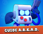 Guide ARKAD Brawl Stars