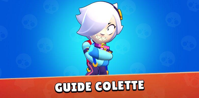 Guide Colette Brawl Stars