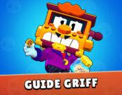 Guide Griff Brawl Stars