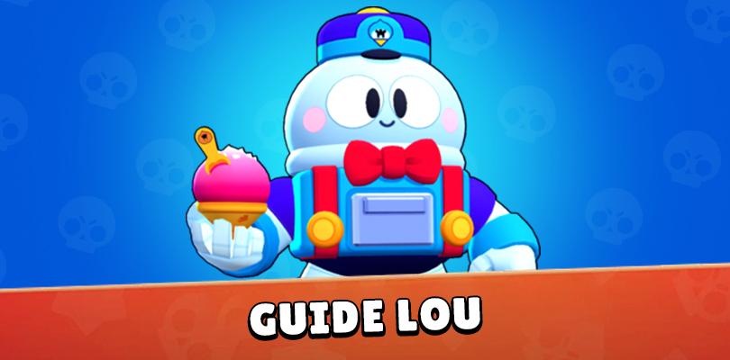 Guide Lou Brawl Stars