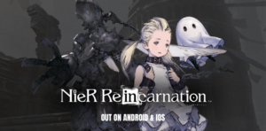 Nier Reincarnation mobile available on Android and iOS