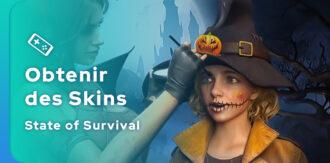 Comment obtenir des skins State of Survival