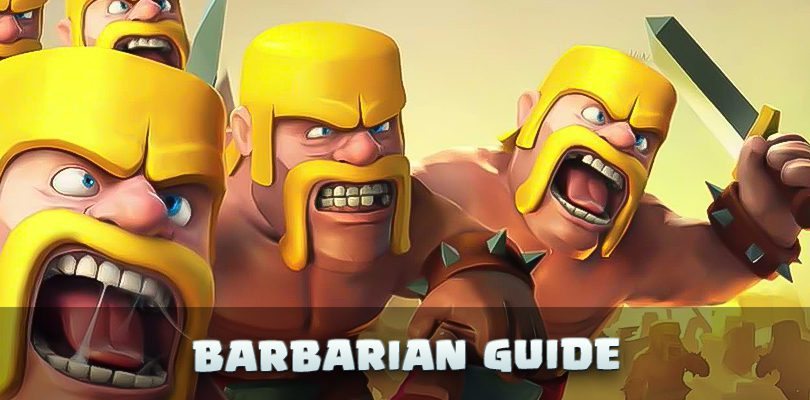 Clash of Clans barbarian guide