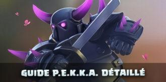 PEKKA Clash of Clans : le guide troupe détaillé