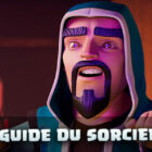 Guide sorcier Clash of Clans