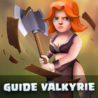 guide valkyrie Clash of Clans