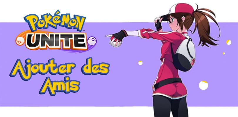 Ajouter Ami Pokémon Unite
