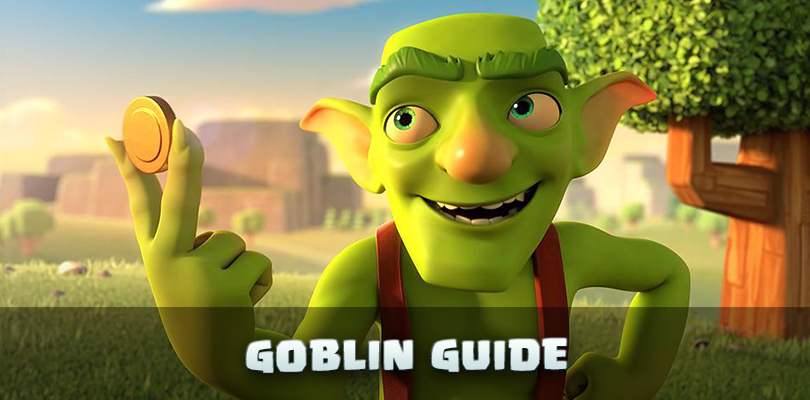 Clash of Clans Goblin Guide